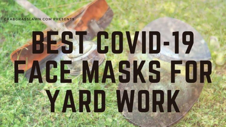 best covid 19 face masks for yard work