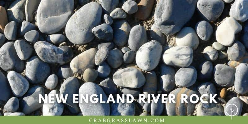 what does New England River rock look like?