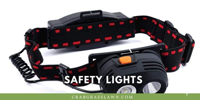use safety lights for night mowing